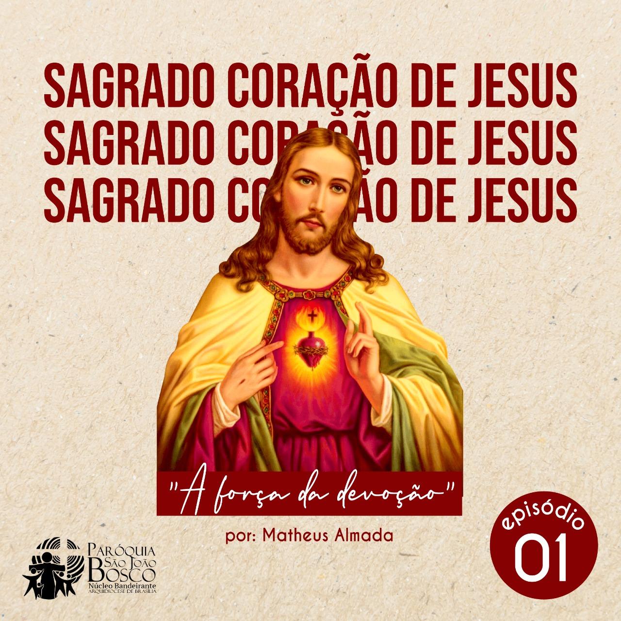 Podcast Sagrado Coração de Jesus